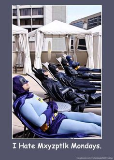From the new Batman Humor page facebook.com/IHateMxyzptlkMondays