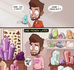 If they want to come home with me, who am I to turn them away?  ---  crystal collection, crystal hoarder, no such thing as too many crystals, meme, humor.