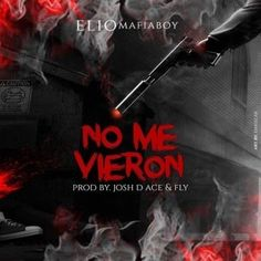 Elio Mafiaboy – No Me Vieron - https://www.labluestar.com/elio-mafiaboy-no-vieron/ - #Elio, #Mafiaboy, #Vieron #Labluestar #Urbano #Musicanueva #Promo #New #Nuevo #Estreno #Losmasnuevo #Musica #Musicaurbana #Radio #Exclusivo #Noticias #Hot #Top #Latin #Latinos #Musicalatina #Billboard #Grammys #Caliente #instagood #follow #followme #tagforlikes #like #like4like #follow4follow #likeforlike #music #webstagram #nyc #Followalways #style #TagsForLikes #love  #F4F  #artistic #so
