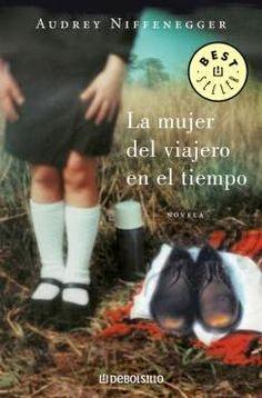 La mujer del viajero en el tiempo, de Audrey Niffenegger. Mejores Novelas,  Libros a22518e5b8