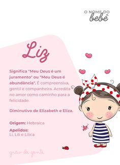 Liz é um lindo nome! Curtinho e feminino, tem origem hebraica. Amamos! #nomes #liz #gravidez #maternidade Baby Girl Names, Boy Names, Mom And Baby, Baby Love, Kids And Parenting, Parenting Hacks, Sweet Dreams Baby, Future Mom, Character Names