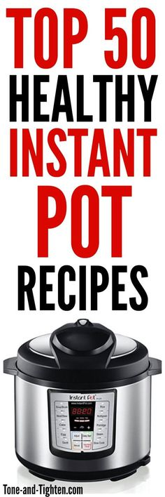 Have you heard all the hype about Instant Pots? If you aren't sure what an Instant Pot is, check out my post all about them and what they do HERE. Now, here are the Top 50 Healthy Inst…