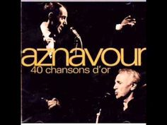 Charles Aznavour - For Me Formidable Music Songs, My Music, Music Videos, Les Hypocrites, Seize Ans, Harry Belafonte, French Songs, Music Express, Music Therapy