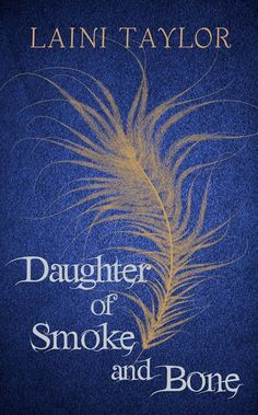 Daughter-of-Smoke-and-Bone by Laini Taylor
