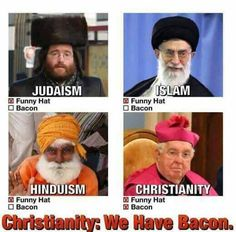 World religions and bacon.