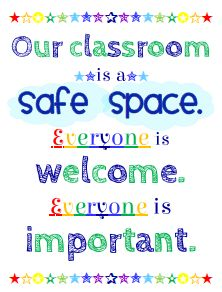 Our classroom is a safe space.... Free printable PDF classroom sign. Also available in Spanish.