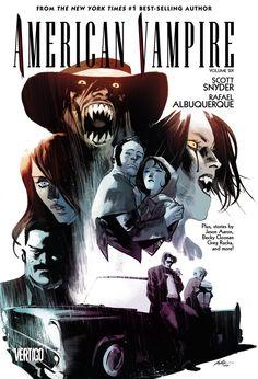 Scott Snyder, Rafael Albuquerque – American Vampire, Vol. 5 and Vol. Dc Comics, Horror Comics, Comic Book Artists, Comic Books, Fabio Moon, Vampire Comic, Rafael Albuquerque, Vertigo Comics, Vampire Hunter