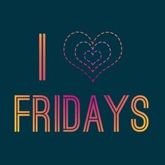 I Love Friday's Friday Images, Have A Great Friday, Weekday Quotes, Happy Friday, Friday Yay, Friday Weekend, What Day Is It, Avon Representative, Latest Books