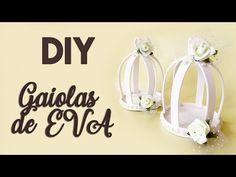DIY: Como Fazer Mini Gaiolas de EVA para Festas (Casamento, Noivado, Bodas, 15 anos, Chá de Bebê...) - YouTube