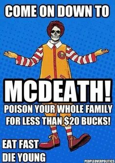 McDonalds.. puke Angents 47s next target would be there and he be like oh would you like to eat 50$ worth of food on me