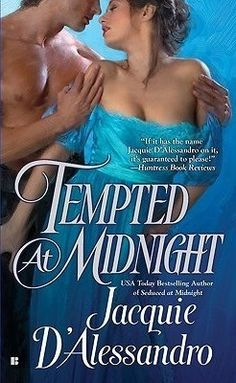 Jacquie D'Alessandro - Tempted at Midnight / #awordfromJoJo #HistoricalRomance #JacquieDAlessandro