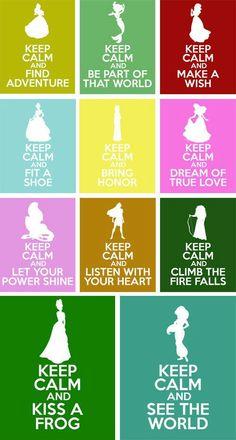 Keep Calm Disney princesses!!