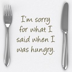 #quote #funny #hungry
