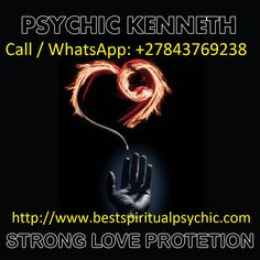Love Spells Psychic Readings Contact Numbers, Call / WhatsApp Elder Spell Caster Healer Papa Kenneth Return Lost Lover, Stop Marriage Divorces.