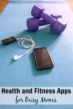 Check out these health and fitness apps for busy moms to get you on track! // blog.rightstart.com @evolvingmommy