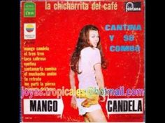 Cantina y su Combo - La Chicharrita del Café