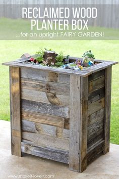 DIY Reclaimed Wood Planter Box (…for an upright Fairy Garden!) DIY Reclaimed Wood Planter Box (…for Barn Wood Projects, Reclaimed Wood Projects, Salvaged Wood, Rustic Wood, Repurposed Wood, Wood Wood, Garden Planter Boxes, Planter Ideas, Diy Wood Planter Box
