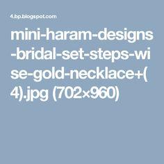 mini-haram-designs-bridal-set-steps-wise-gold-necklace+(4).jpg (702×960)