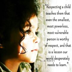 LR Knost Little Hearts Gentle Parenting resources - Quote about respecting a child, even the smallest . is worthy. LR Knost Little Hearts Gentle Parenting resources - Quote about respecting a child, even the smallest . is worthy. Quotes For Kids, Mom Quotes, Quotes About Children, Style Quotes, Sister Quotes, Parenting Advice, Kids And Parenting, Attachment Parenting Quotes, Gentle Parenting Quotes