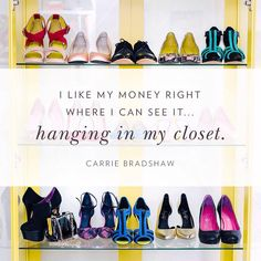 Or sitting pretty on the shoe shelf, right? Right. #shoesofprey #shoequotes #quotes #inspiration #carriebradshaw #sexandthecity #satc #fashion