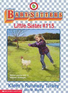 "A Children's Thanksgiving novel: #115: ""Karen's Runaway Turkey"""