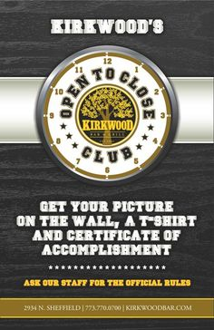 Get your picture on the wall, a t-shirt, and a certificate!! Be part of the Open to Close Club!