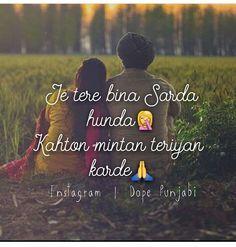 Kahto minta teriya k@mleya karDa... Angry Love Quotes, Love Quotes For Him, Happy Quotes, True Quotes, Positive Quotes, Song Lyric Quotes, Love Songs Lyrics, Punjabi Love Quotes, Desi Quotes