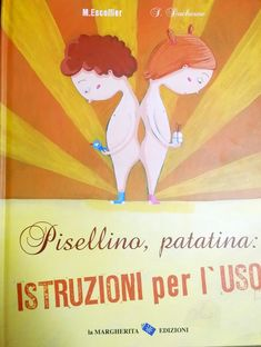 LIBRI PER BAMBINI: Pisellino, Patatina: istruzioni per l'uso Baby Education, Film Books, Read Aloud, My Children, Games For Kids, Kids And Parenting, Funny Images, Book Lovers, Childhood