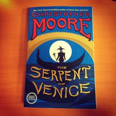 Christopher Moore posted this picture of his follow up to Fool - The Serpent of Venice - which is officially in advanced release. April 22nd 2014!!!!