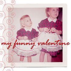 my funny valentine    Happy Sharing. PIN, Repin