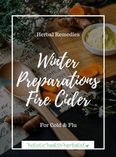 holistic health How to Make Fire Cider - Learn how to make a simple yet effective fire cider for treating and preventing cold and flu. Natural Remedies For Hives, Herbal Remedies, Healing Herbs, Medicinal Herbs, Herbal Tinctures, Herbalism, Natural Herbs, Natural Health, How To Make Fire