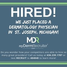 Great job Kathleen! Kathleen Tait successfully placed a Dermatology Physician in St. Joseph, MI! Are you seeking a new dermatology opportunity or looking to hire a talented provider? Contact Kathleen today at 636-239-1787 ext. 170. #myDermRecruiter #MDR #DermatologyRecruitment #DermatologyRecruiters #Dermatologists #NursePractitioners #PhysicianAssistants #DermatologyProviders #DermatologyOpportunities #DermatologyJobSearch #DedicatedToDerm #PhysicianRecruitment