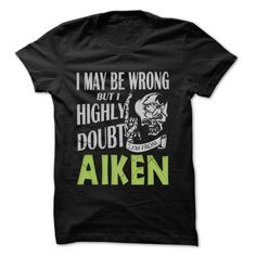 (Tshirt Awesome Order) From Aiken Doubt Wrong- 99 Cool City Shirt  Shirt design 2016  If you are Born live come from Aiken or loves one. Then this shirt is for you. Cheers !!!  Tshirt Guys Lady Hodie  SHARE and Get Discount Today Order now before we SELL OUT Today  automotive 19 years of being awesome 99 cool city shirt aiken doubt