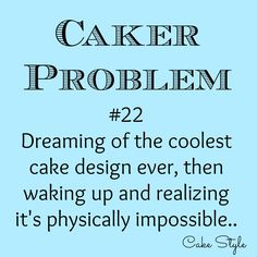 Yes, I even dream of cakes.. #cakegeek #cakerproblems www.youtube.com/user/cakestyletv
