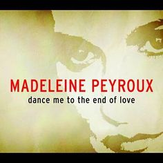 Found Dance Me To The End Of Love by Madeleine Peyroux with Shazam, have a listen: http://www.shazam.com/discover/track/40599941