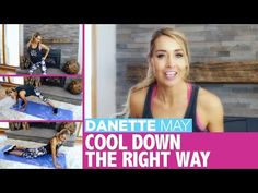 How To Cool Down After A Workout | Danette May - YouTube