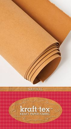 Kraft-tex: a rugged paper that looks, feels, and wears like leather, but sews, cuts, and washes just like fabric.