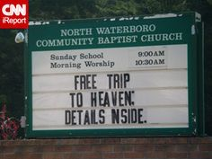 Free trip to Heaven: Details inside. - Church sign