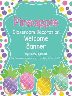 204d5ef5a0c33db9baecb1a29e55acd2 Teachers Welcome Letter Template Pinapple Theme on
