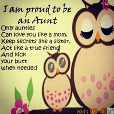 Being an aunt!