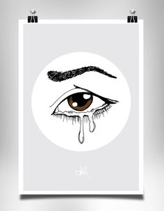 Crying eye Poster by Kasia Lilja / sadness / tears / Brown eyes Tears Of Sadness, Crying Eyes, Graphic Design Print, Brown Eyes, Illustrations Posters, Poster Prints, Illustrations_posters, Illustrations And Posters