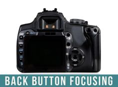 Back button focusing in real.plain.english {and 3 reasons you want to do it} | Rock the Shot Forum