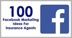 100 marketing ideas for insurance agents