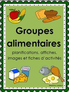 Ce document complet comprend 2 planifications détaillés, des affiches des groupes alimentaires, des images d'aliments de chaque groupe et 4 différentes fiches de travail.
