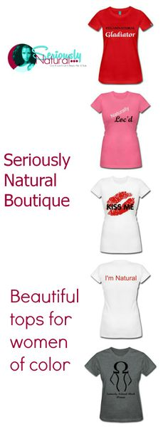 Shop Seriously Natural Boutique for Natural hair tees and tops for Women of Color
