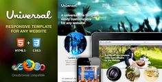 Universal Responsive HTML5/CSS3 Template . The Universal Template can be easily customised for any
