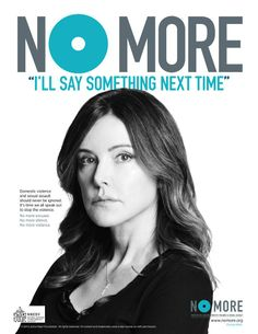 """No More """"I'll Say Something Next Time""""   Christa Miller for @NOMORE.org  #NoMore """"Domestic violence and sexual assault should never be ignored. It's time we all speak out to stop the violence."""""""