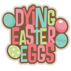 Dying Easter Eggs Title: Miss Kate Cuttables-- SVG scrapbook cut file cute clipart files for silhouette cricut pazzles free svgs free svg cuts cute cut files