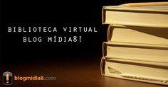 E-books sobre redes sociais, marketing e jornalismo para downloadBlog Mídia8! » Comunicação digital e redes sociais