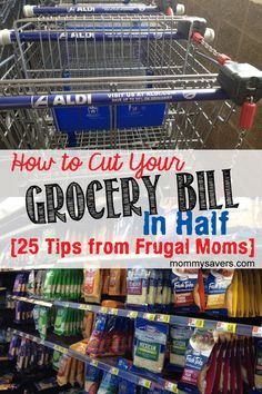 How to Cut Your Grocery Bill in Half:  25 Tips from Frugal Moms #california-credit-unions #vacaville-banks